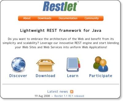 Restlet - Lightweight REST framework for Java