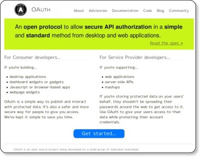 OAuth − An open protocol to allow secure API authorization in a simple and standard method from desktop and web applications. via kwout