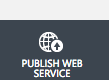「PUBLISH WEB SERVICE」がクリックできるようになった