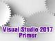 第2回 Visual Studio 2017の基礎を知る