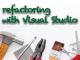 リファクタリングとVisual Studio