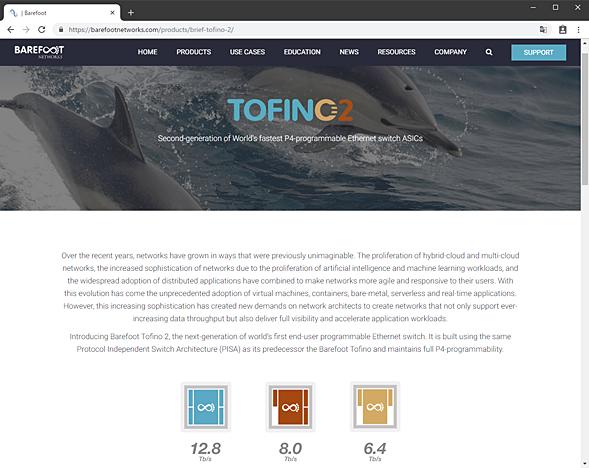 Barefoot Networksの「Tofino 2」の製品紹介ページ