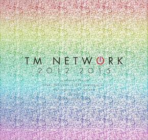 第4弾『TM NETWORK 30th 1984〜 2012-2015』