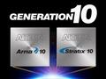 Alteraの次世代FPGA「Generation 10」