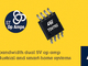 電流検出など向けの5Vデュアルオペアンプ