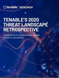 2020 Threat Landscape Retrospective - Cyber Exposure Research   Tenable