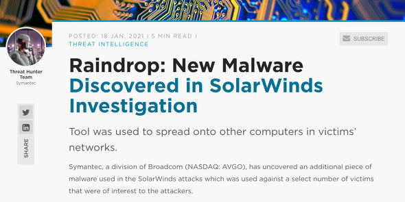 Raindrop: New Malware Discovered in SolarWinds Investigation|Symantec Blogs