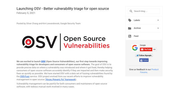 Google Online Security Blog: Launching OSV - Better vulnerability triage for open source