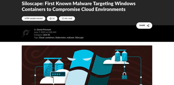 Siloscape: First Known Malware Targeting Windows Containers to Compromise Cloud Environments
