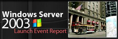windows server 2003 launch event report