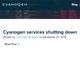 Cyanogen、「Cyanogen OS」を含むすべてのサービスを終了へ 「CyanogenMod」は「Lineage」に