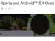 ソニーモバイル、「Android 8.0」にアップデート可能なXperiaをリストアップ