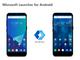 Microsoft、Android版「Microsoft Launcher」のプレビュー版を公開