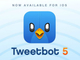iOS版「Tweetbot 5」公開 バージョン4からは更新無料