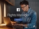 Facebook、著作権侵害動画対策ツール「Rights Manager」提供開始