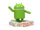 """次期Android OSの""""お菓子ネーム""""は「ヌガー(Nougat)」に決定"""