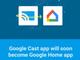 Android/iOS版ストリーミングアプリ「Google Cast」が「Google Home」に改名へ