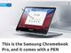 SamsungのAndroidアプリサポート「Chromebook Pro」はペン付きで499ドル?
