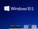 Microsoft、軽量OS「Windows 10 S」発表 「Chrome OS」対抗