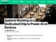 Apple、iPhoneなどに搭載するAIチップ「Neural Engine」を自社開発中とのうわさ