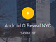 Google、「Android O」正式版公開イベントを皆既日食の日に開催へ