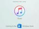 「iTunes」のUWPアプリ、年内はMicrosoft Storeに登場せず