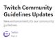 Twitch、嫌がらせや性的コンテンツを規制する新ガイドラインを2月19日から実施