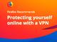 Mozilla、Firefoxユーザー向け有料VPNサービスのテスト開始