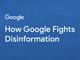 Google、検索やYouTubeでのフェイクニュース対策に関する白書公開