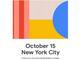 「Pixel 4」など発表のスペシャルイベント「Made by Google」は10月15日
