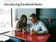 「Facebook News」のテストが米国でスタート 一部メディアには料金支払い