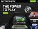 NVIDIA、ゲームストリーミング「GeForce NOW」欧米で正式スタート 月額5ドルとStadiaの半額