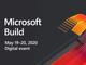 Microsoft、バーチャル「Build 2020」を5月19日から48時間、無料で開催へ
