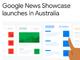 Google、オーストラリアでも「News Showcase」を開始 首相は「建設的に話し合った」