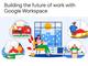 Google Workspace(旧G Suite)に「Googleアシスタント」対応や「Focus Time」などの新機能