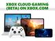 Microsoft、Xboxのクラウドゲーム(Project xCloud)のiOSとPC向けβテスト開始