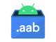 Google公式アプリストアの新アプリ受付は8月からAPKではなくAABに