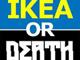 謎の発想:2択クイズ「IKEA OR DEATH」がまさかの難しさ キミはIKEAの家具を見分けられるか?