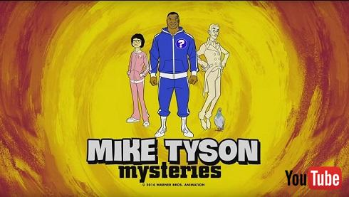 「Mike Tyson Mysteries」チーム参上