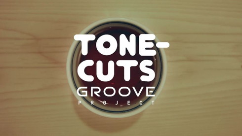 TONE-CUTS GROOVE PROJECT
