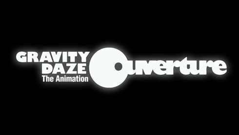 GRAVITY DAZE The Animation 〜Ouverture〜