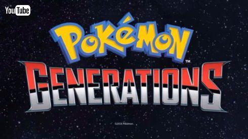 ポケモン 新作アニメ 海外 Pokémon Generations