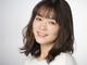 藤澤恵麻が第1子妊娠、出産は秋ごろ予定 連続テレビ小説「天花」のヒロイン役など