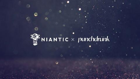 Niantic Punchdrunk 提携