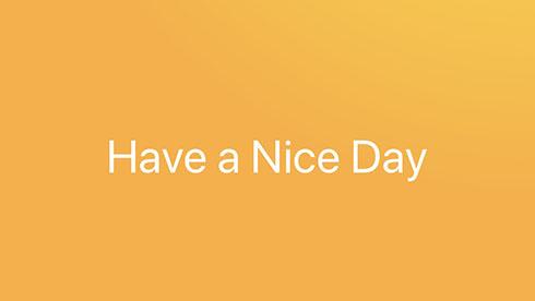 """早起きできたら""""Have a nice day."""""""