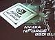 NVIDIAからインテル向けチップセット「nForce 600i」シリーズ発表