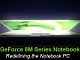 NVIDIA、DirectX 10対応のノートPC向けGPU「GeForce 8M」シリーズ発表