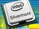 次世代Atomは性能3倍 or 消費電力5分の1:Intel、22ナノメートル世代の「Silvermont」マイクロアーキテクチャを発表