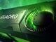 NVIDIA、次世代Quadroを発表