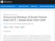 モバイル版「Build 14267.1004」も同時リリース:Windows 10プレビュー版の最新ビルド「14271」公開